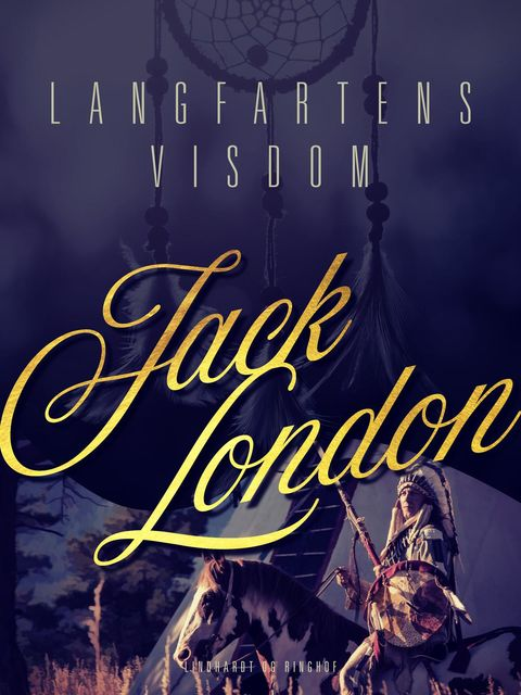 Langfartens visdom, Jack London