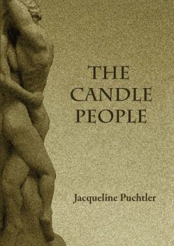 The Candle People, Jacqueline Puchtler