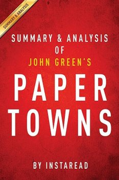 Paper Towns by John Green | Summary & Analysis, EXPRESS READS