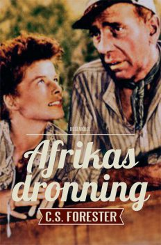 Afrikas dronning, C.S. Forrester