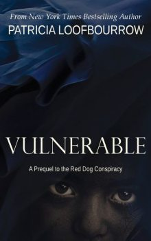 Vulnerable, Patricia Loofbourrow