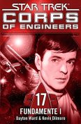 Star Trek – Corps of Engineers 17: Fundamente 1, Dayton Ward, Kevin Dilmore