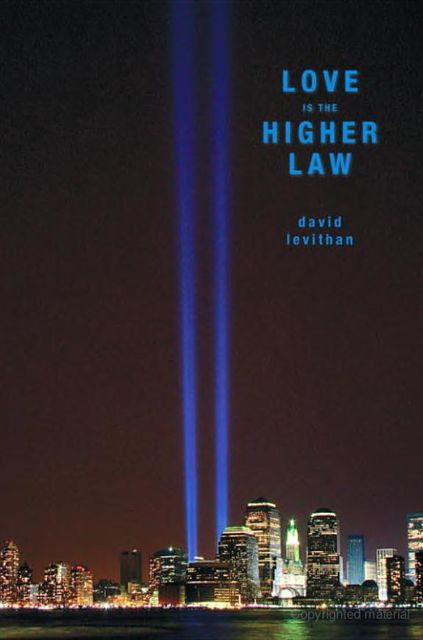 Love Is the Higher Law, David Levithan