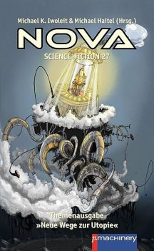 NOVA Science-Fiction 27, Michael Haitel, Michael Iwoleir