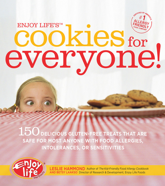 Enjoy Life's Cookies for Everyone, Leslie Hammond, Betsy Laakso