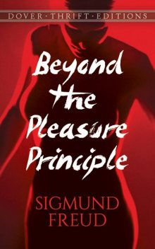 Beyond the Pleasure Principle, Sigmund Freud