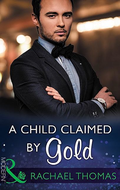 A Child Claimed By Gold, Rachael Thomas