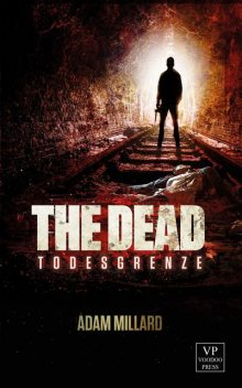 The Dead 3: Todeszellen, Adam Millard