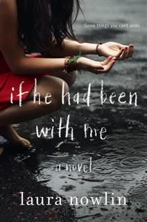 If He Had Been with Me, Laura Nowlin