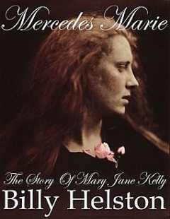 Mercedes Marie: The Story of Mary Jane Kelly, Fusty Luggs