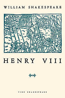 King Henry VIII, William Shakespeare