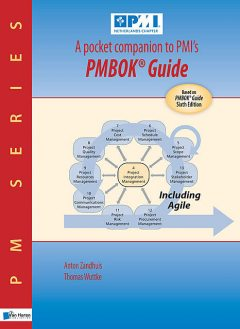 A pocket companion to PMI's PMBOK® Guide sixth Edition, Anton Zandhuis, Thomas Wuttke