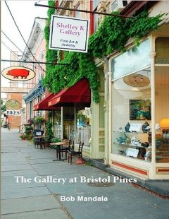 The Gallery At Bristol Pines, Bob Mandala