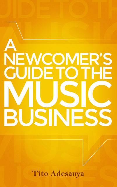 A Newcomer's Guide to the Music Business, Tito Adesanya