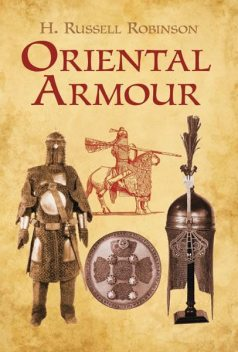 Oriental Armour, H.Russell Robinson