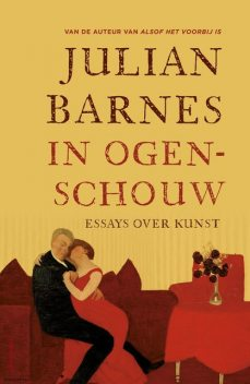 In ogenschouw, Julian Barnes