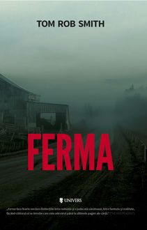 Ferma, Tom Rob Smith