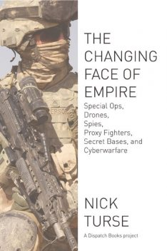 The Changing Face of Empire, Nick Turse