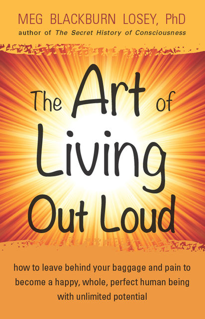 The Art of Living Out Loud, Meg Blackburn Losey