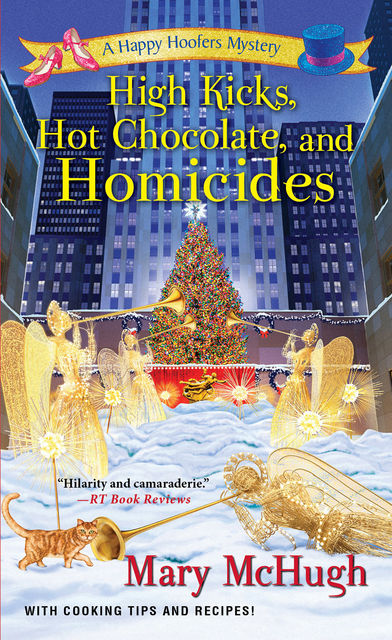 High Kicks, Hot Chocolate, and Homicides, Mary McHugh