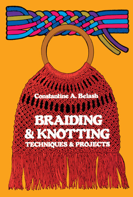 Braiding and Knotting, Constantine A.Belash