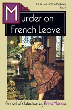Murder on French Leave, Anne Morice