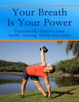Your Breath Is Your Power, Jason Kelly