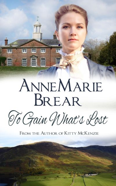 To Gain What's Lost, Annemarie Brear