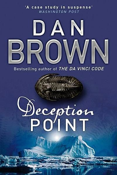 Deception Point – Titik Muslihat, Dan Brown
