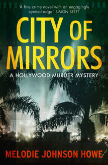 City of Mirrors, Melodie Johnson Howe