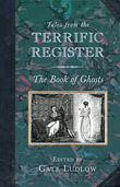 Tales from the Terrific Register: The Book of Ghosts, Cate Ludlow