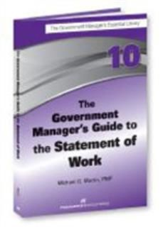 Government Manager's Guide to the Statement of Work, Michael Martin