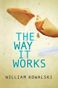 The Way It Works, William Kowalski