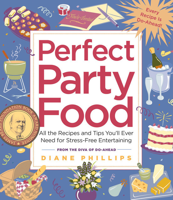 Perfect Party Food, Diane Phillips