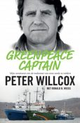 Greenpeace Captain, Peter Willcox, Ronald Weiss