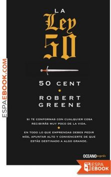 La Ley 50, Robert Greene, 50 Cent