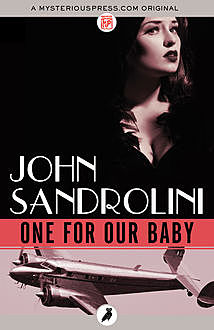 One for Our Baby, John Sandrolini