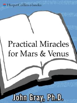 Practical Miracles for Mars and Venus, John Gray