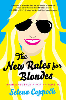 The New Rules for Blondes, Selena Coppock