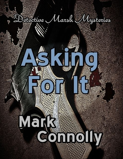 Asking for It, Mark Connolly