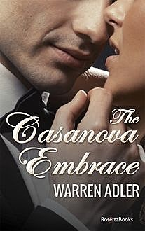 The Casanova Embrace, Warren Adler