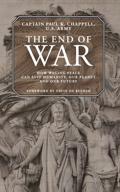 The End of War, Paul K. Chappell