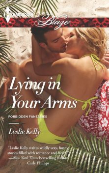 Lying in Your Arms, Leslie Kelly