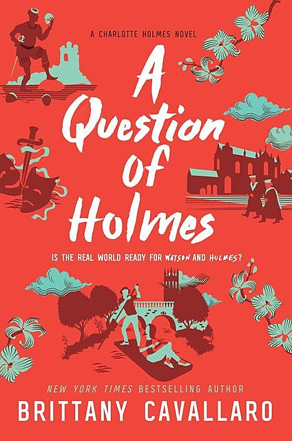 A Question of Holmes, Brittany Cavallaro