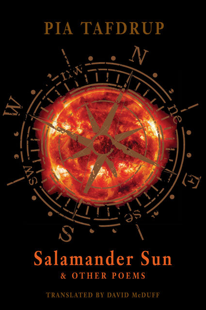 Salamander Sun and other poems, Pia Tafdrup