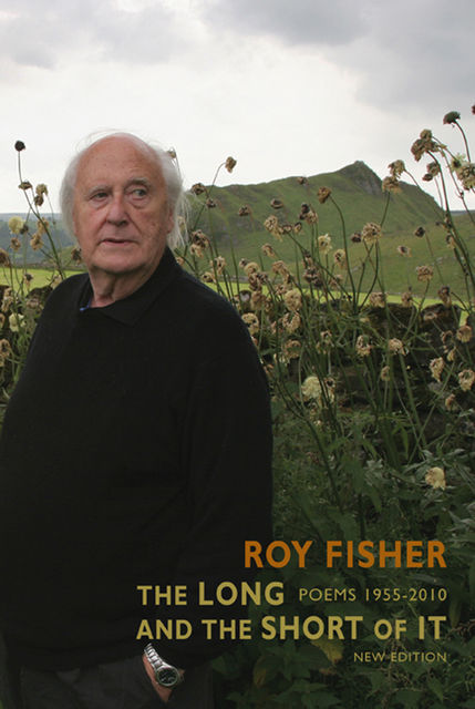 The Long and the Short of It, Roy Fisher