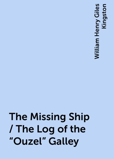 The Missing Ship / The Log of the