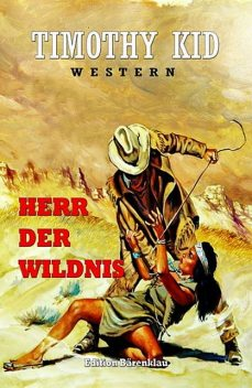 Herr der Wildnis, Timothy Kid