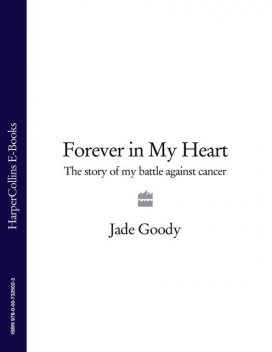 Forever in My Heart, Jade Goody