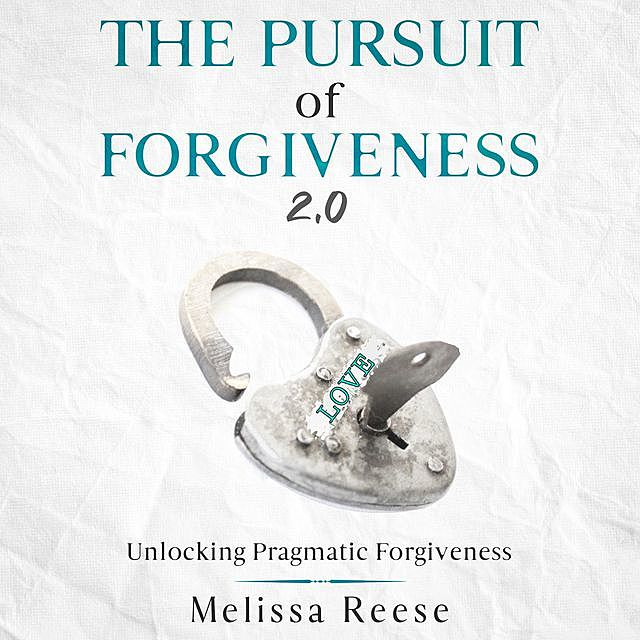 The Pursuit of Forgiveness 2.0, Melissa Reese